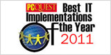 Best IT Implementations of the Year 2011
